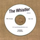 OLD TIME RADIO SHOWS  THE WHISTLER CD# 3 63 EPS. ON CD OTR