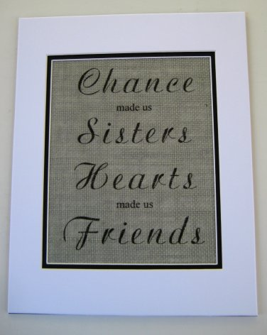 """Burlap Printed Wall Art Sign """"Chance Made Us Sisters Hearts Made Us Friends"""""""