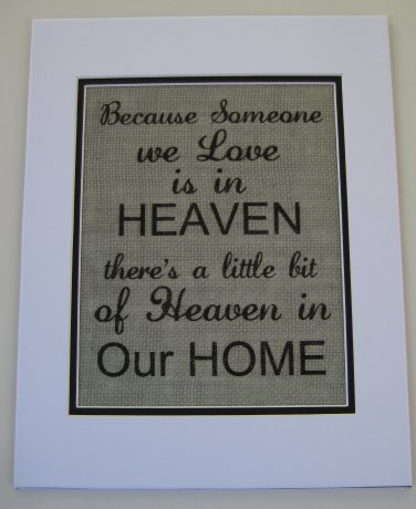 "Burlap Printed Wall Art Sign "" Someone We Love Is In Heaven  """