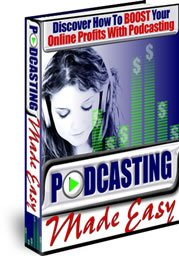 Podcasting Made Easy Ebook Resell  MAKE MONEY + BONUS