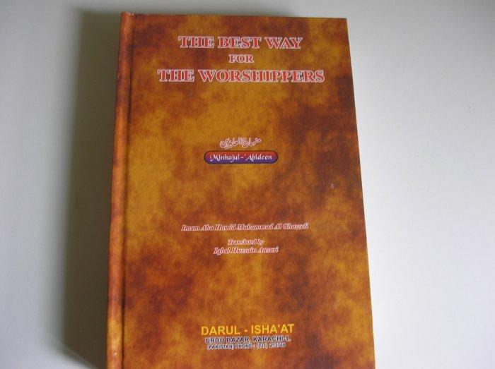 The Best way for the worshippers (Minhaajul Aabideen)