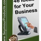 46 Ideas for Your Business