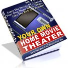 Your Own Home Theater