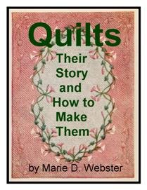 Quilts: Their Story and How to Make Them