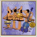 the four freshmen - still fresh CD 1999 gold label 11 tracks used mint