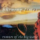 burning times - rumors of the big wave CD 1993 earth beat warner used mint barcode punched