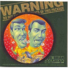 bob and brian - warning do not eat the contents of this package! CD lazer103 used autographed