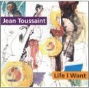 jean toussaint - life i want CD 1995 new note 11 tracks used mint