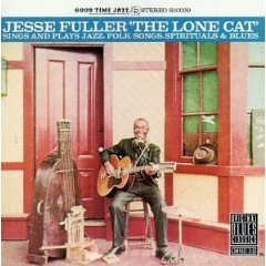 jesse fuller - the lone cats sings and plays jazz folk spirituals blues CD 1990 OBC new