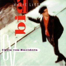 chris von sneidern - big white lies CD 1994 heyday records used mint
