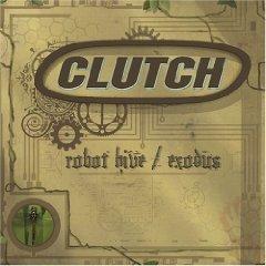 clutch - robot hive / exodus CD 2005 DRT used mint