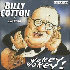 billy cotton & his band - wakey wakey! CD 2005 sanctuary living era used mint