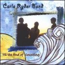 carla ryder band - til the end of counting CD 2004 used mint