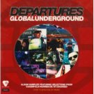departures global underground - various artists CD 1999 GU fontana UK used mint