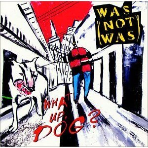 was (not was) - what up dog? CD 1988 chrysalis used mint
