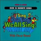 i sing, you sing, we all sing with oscar brand CD 1987 peter pan 25 tracks used mint