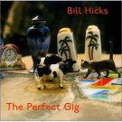 bill hicks - the perfect dog CD 2002 admit one records new factory sealed