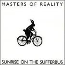 masters of reality - sunrise on the sufferbus CD 2001 eagle rock spitfire used mint