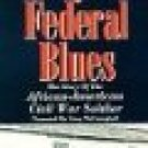 royal federal blues - story of the african american civil war soldier VHS 1991 45 mins color used