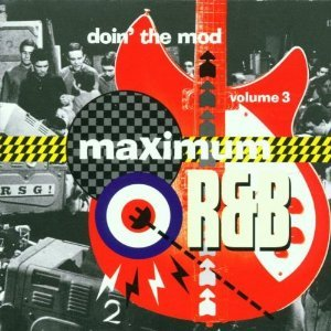 maximum R&B - doin' the mod volume 3 CD 2001 sanctuary castle UK 30 tracks mint