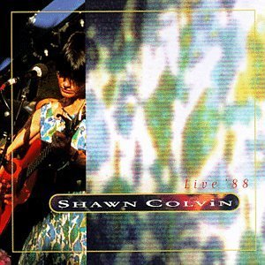 shawn colvin - live '88 CD 1995 plump used mint