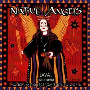 native angels - savae vocal ensemble CD 1996 iago used mint