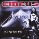 circus - stay for the ride CD 2005 metal mayhem used mint