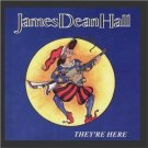 james dean hall - they're here CD 1995 narnian records used mint