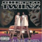 ghetto twinz - in that water CD 1997 rap-a-lot upper level used