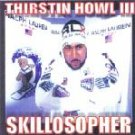 thirstin howl III - skillosopher CD skillionaire enterprises 23 tracks new factory sealed
