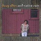 doug allen and native rain CD 2003 archerrecords used mint