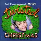 bob rivers presents more twisted christmas CD 1997 atlantic new factory sealed