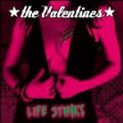 the valentines - life stinks CD 2005 polyester used mint