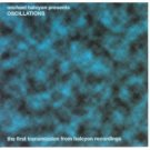 michael halcyon presents oscillations CD 1998 halcyon recordings 12 tracks used mint