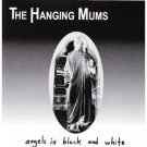 the hanging mums - angels in black and white CD 1997 eye suppose 13 tracks used mint