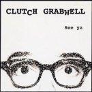clutch grabwell - see ya CD 2002 listenhoney records used mint