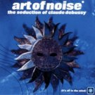 art of noise - seduction of claude debussy CD 1999 ZTT used