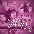 battle of the groups - the ladies CD 2-discs 2006 universal time life 30 tracks used mint