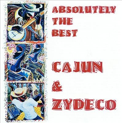 absolutely the best cajun & zydeco - various artists CD 1999 varese sarabande used mint
