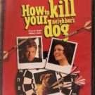 how to kill your neighbor's dog - kenneth branagh robin wright penn DVD 2001 cinedog used mint