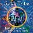 solar tribe - enlightened paramecium CD 1999 solar tribe 8 tracks used