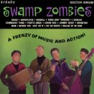 swamp zombies - a frenzy of music and action CD 1992 doctor dream 14 tracks used mint