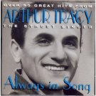 arthur tracy - always in song CD 1995 prism 23 tracks used mint