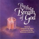 by the breath of god - music to celebrate the spirit - passionist community CD Jesi Api Passio used