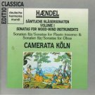 haendel - sonatas for woodwind instruments - camerata koln CD 1990 BMG used mint