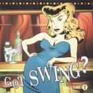 got swing? volume 1 - various artists CD 1999 wanna dance 14 tracks used mint