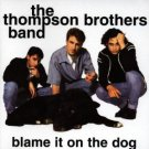 thompson brothers band - blame it on the dog CD 1997 RCA 11 tracks used
