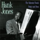 hank jones - talented touch + porgy and bess CD 2004 emi okra 22 tracks new