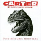 carter the unstoppable sex machine - post historic monsters CD 1993 chrysalis 15 tracks used mint