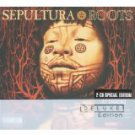 sepultura - roots CD 2-disc 25th anniversary special edition 2005 roadrunner BMG Direct